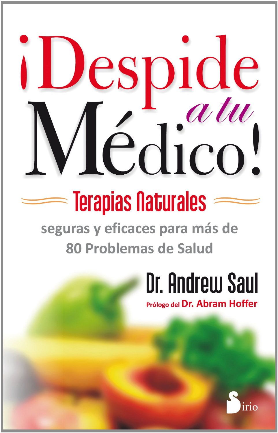 Spanish Editions of Andrew W  Saul's Books